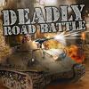 Deadly Road Battle