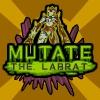 mutate the labrat 2